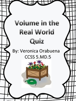 Volume in the Real World Quiz CCSS 5.MD.5