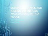 Volume of 3D Shapes and Missing Dimensions Walk Around or Gallery Walk Riddle