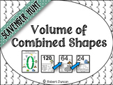Volume : (Combined Shapes) Scavenger Hunt and Exit Tickets