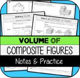 Volume of Composite 3D Figures NOTES & PRACTICE