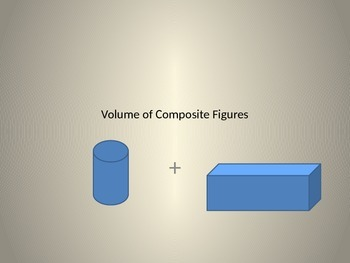 Volume of  Composite Figures
