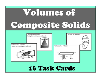 Volume of Composite Solids Task Cards
