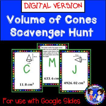 Volume of Cones Scavenger Hunt Google DIGITAL Activity- Distance Learning