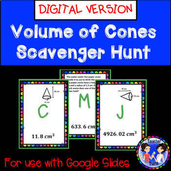Volume of Cones Scavenger Hunt Google Digital Activity