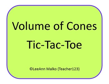 Volume of Cones Tic-Tac-Toe