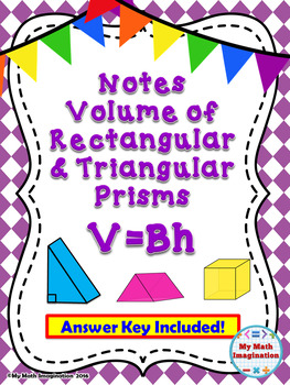 Volume of Cubes, Rectangular Prisms and Triangular Prisms Notes using V=Bh