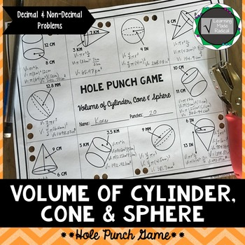 Volume of Cylinder, Cones & Spheres Hole Punch Game {CCSS 8.G.C9}