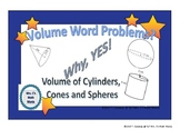 Volume of Cylinder, Cones and Spheres Word Problems