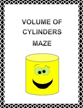 Volume of Cylinders  Maze. CCSS 8.G.C.9