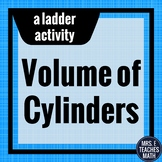 Volume of Cylinders Ladder Activity