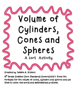 Volume of Cylinders, Cones & Spheres A Sort Activity