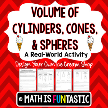 Volume of Cylinders, Cones, & Spheres - Real Life Activity
