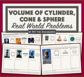 Volume of Cylinders, Cones & Spheres - Real World Problems.