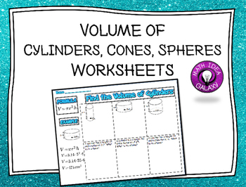 Volume of Cylinders Cones and Spheres Lesson