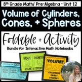 Volume of Cylinders, Cones, and Spheres (Pre-Algebra Foldable & Activity Bundle)