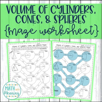 Volume Of Cylinders Cones And Spheres Maze Worksheet Ccss 8gc9