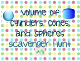 Volume of Cylinders, Cones, and Spheres Scavenger Hunt