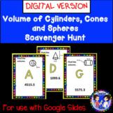 Volume of Cylinders,Cones, and Spheres Scavenger Hunt  DIGITAL Activity