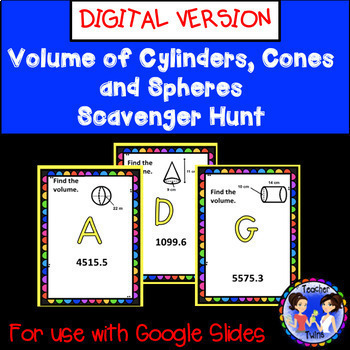 Volume of Cylinders,Cones, and Spheres Scavenger Hunt Google Digital Activity