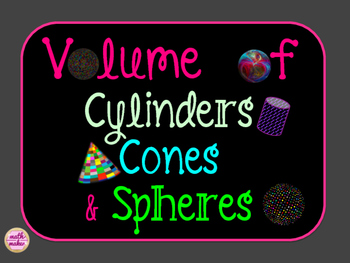 Volume of Cylinders, Cones, and Spheres ~ Task Cards