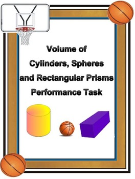 Volume of Cylinders, Spheres, and Prisms Performance Task CCSS 8.G.C.9