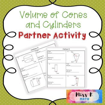 Volume of Cylinders and Cones Partner Activity