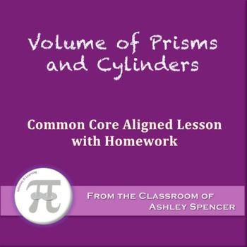 Volume of Prisms and Cylinders (Lesson with Homework)