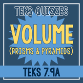 Volume of Prisms and Pyramids Quiz (TEKS 7.9A)