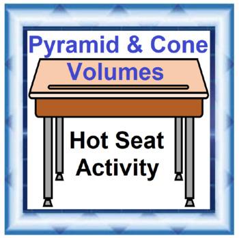 Volume of Pyramids & Cones Hot Seat Activity