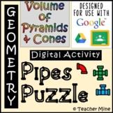 Volume of Pyramids & Cones - Pipes Puzzle Digital Activity