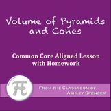 Volume of Pyramids and Cones (Lesson with Homework)