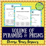Volume of Pyramids and Prisms Choose Your Answer Activity
