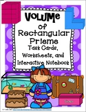 Volume of Rectangular Prisms CCSS Task Cards-Worksheets-Interactive Notebook