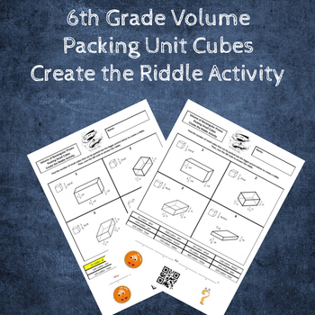 Volume of Rectangular Prisms Packing Unit Cubes Create the Riddle Activity