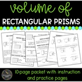 Volume of Rectangular Prisms Practice Packet (Common Core Aligned)