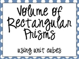 Volume of Rectangular Prisms using Unit Cubes