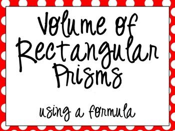 Volume of Rectangular Prisms using a Formula