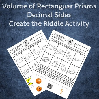 Volume of Rectangular Prisms with Decimal Sides Create the Riddle Activity