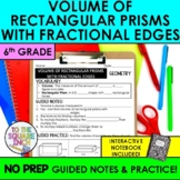 Volume of Rectangular Prisms with Fractional Edges Notes