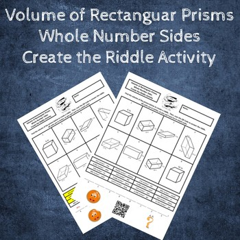 Volume of Rectangular Prisms with Whole Number Sides Create the Riddle Activity
