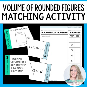 Volume of Rounded Figures Matching Activity