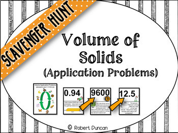 Volume of Solids - Application Problems Scavenger Hunt