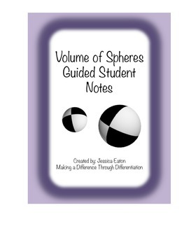 Volume of Spheres Guided Student Notes With Key