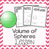 Volume of Spheres ~ Warm Up, Notes, & Homework
