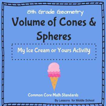 8th Grade Geometry - Volume of Spheres and Cones