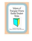 Volume of Triangular Prisms Guided Student Notes