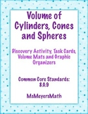 Volume of a Cone.Cylinder.Sphere Task Cards, Discovery, Graphic Organizer 8.G.9