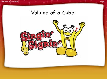 Volume of a Cube Lesson by Singin' & Signin'