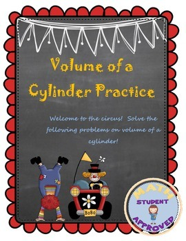 Volume of a Cylinder Practice Problems/Engaging Questions