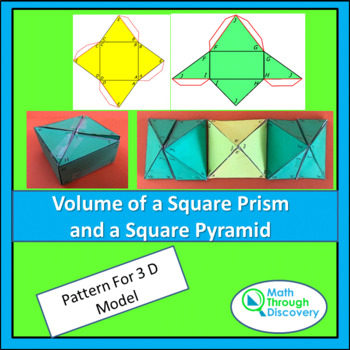 Geometry: Build a Model -Volume of a Square Prism and Volume of a Square Pyramid